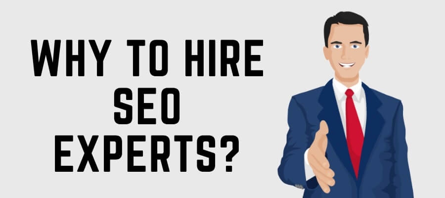 Why to hire SEO experts